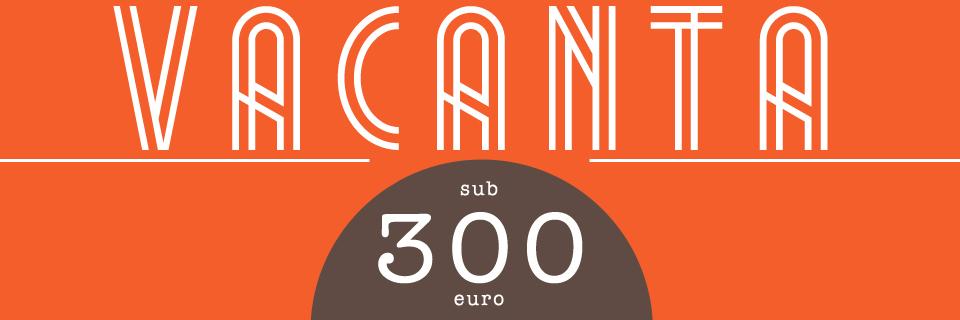 vacanta-ieftina-sub-300euro