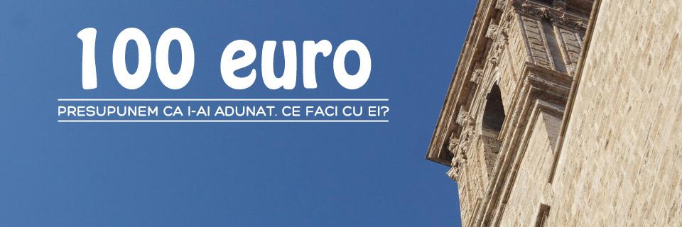 vacanta-de-100-euro